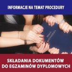 Nowe procedury do egzaminu dyplomowego