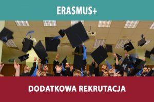 ERASMUS + dodatkowa rekrutacja do udziału w programie