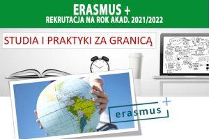 ERASMUS+ ruszyła rekrutacja na rok akademicki 2021/2022