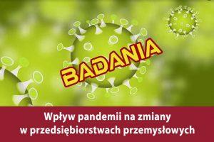 Wpływ pandemii na zmiany w przedsiębiorstwach przemysłowych – badania