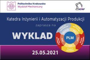 """Zapraszamy na wykład: """"Organizacja oraz zasady pracy w komercyjnych systemach PLM"""""""